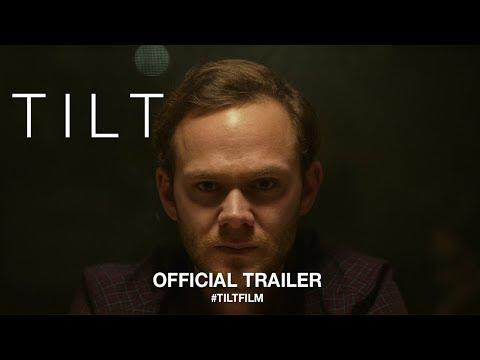 Tilt 2018   Trailer HD
