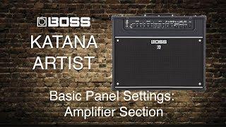 Boss - Katana Artist  - Part 1 - Amplifier settings