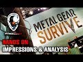 Why Metal Gear Survive is a GREAT Spinoff! [HANDS ON Impressions] New Game Incoming - Analysis