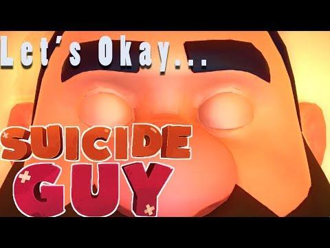 Let's Okay... Suicide Guy