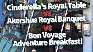 Gambar cover Disney World's Cinderella's Royal Table vs Akershus Royal Banquet vs Bon Voyage Adventure Breakfast!