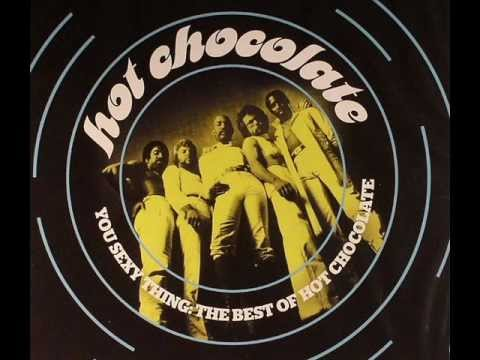 Hot Chocolate- You Sexy Thing (original)