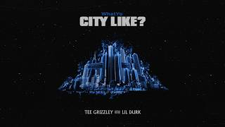Tee Grizzley Lil Durk What Yo City Like