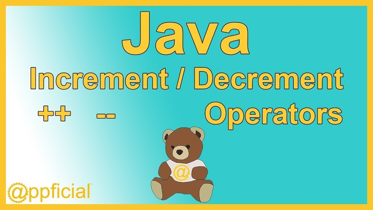 Java Increment and Decrement Operators i++ and i-- by Example ...