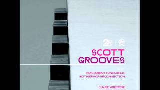 Scott Grooves  - Mothership Reconnection (Claude VonStroke Energy Pattern Remix)