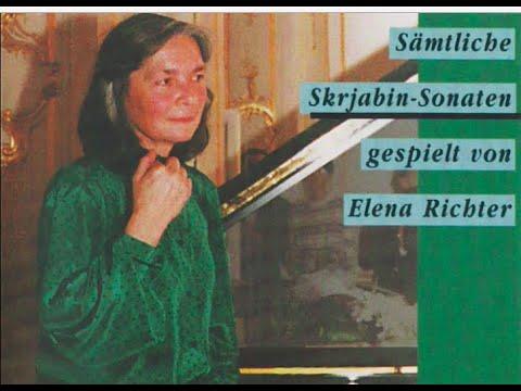Elena Richter Plays Scriabin – The Complete Piano Sonatas
