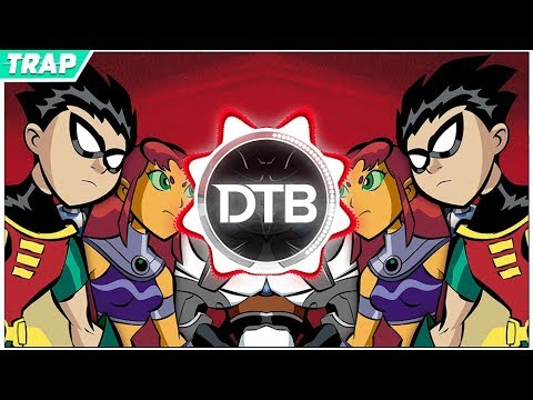 TEEN TITANS GO Theme Song (Trap Remix)