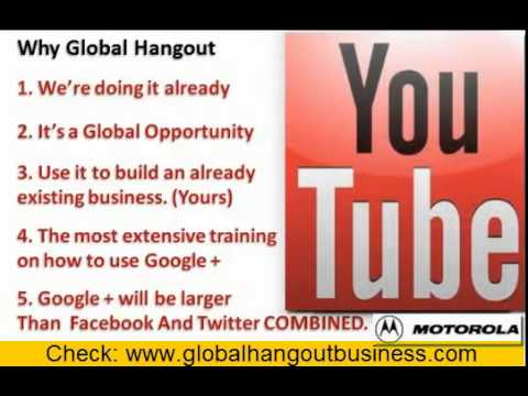 Why Google Hangout? Why Global Hangout?