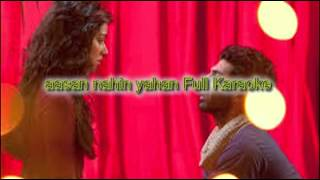 Aasan Nahin Full karaoke Version|| **AASHIQUI 2**