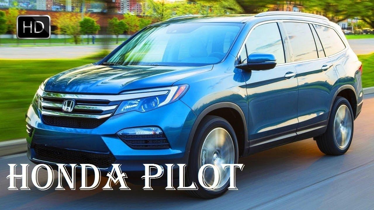 Honda Pilot Exl Vs Touring >> 2018 Honda Pilot Elite Exl Touring Review Interior Engine Specs Reviews Auto Highlights
