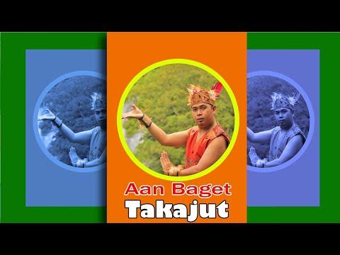 Lagu Dayak Aan Baget - Takajut ( Official Music Video )