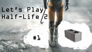 Let S Play Half Life 2 Part 1 Flux Capacitor