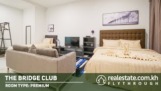 The Bridge - Premium Room Type  | Premium Flythrough by Realestate.com.kh