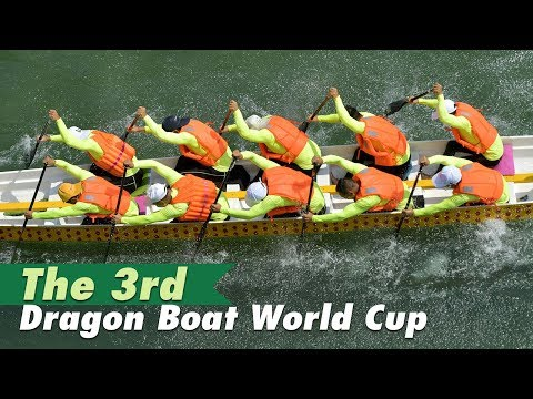 Live: The 3rd Dragon Boat World Cup第三届龙舟世界杯重庆开赛