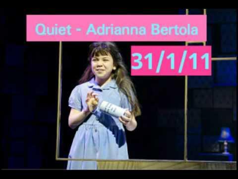 Quiet - Adrianna Bertola 31/1/11 (Last)