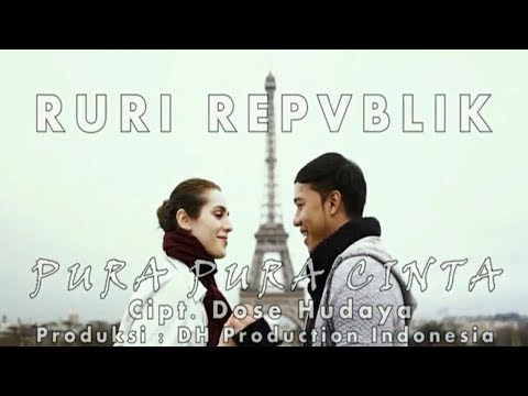Ruri Republik Pura pura Cinta ( Video Lyric )
