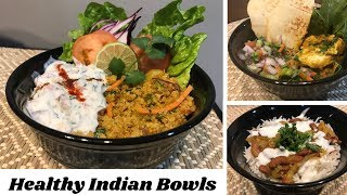 Indian lunch or dinner Bowls| Healthy Easy and Quick Indian Lunch and Dinner Recipes