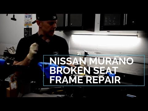 How To Fix Nissan Murano Seat Frame