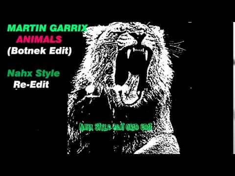 Martin Garrix - Animals (Botnek Edit &...