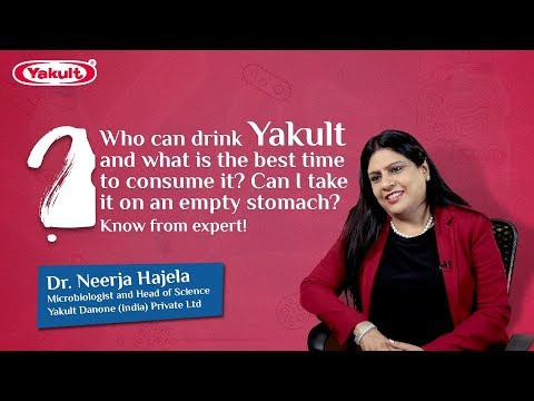 Who should drink Yakult, what is the best time to drink it and can we take it on an empty stomach.
