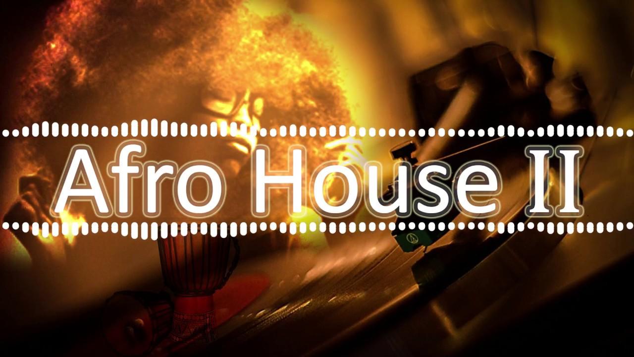 Afro House II. Sanzaleiro X The sound X On My Way #1