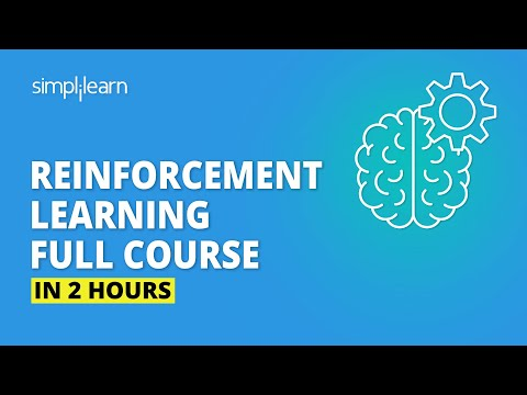 Reinforcement Learning Full Course | Reinforcement Learning In Machine Learning | Simplilearn