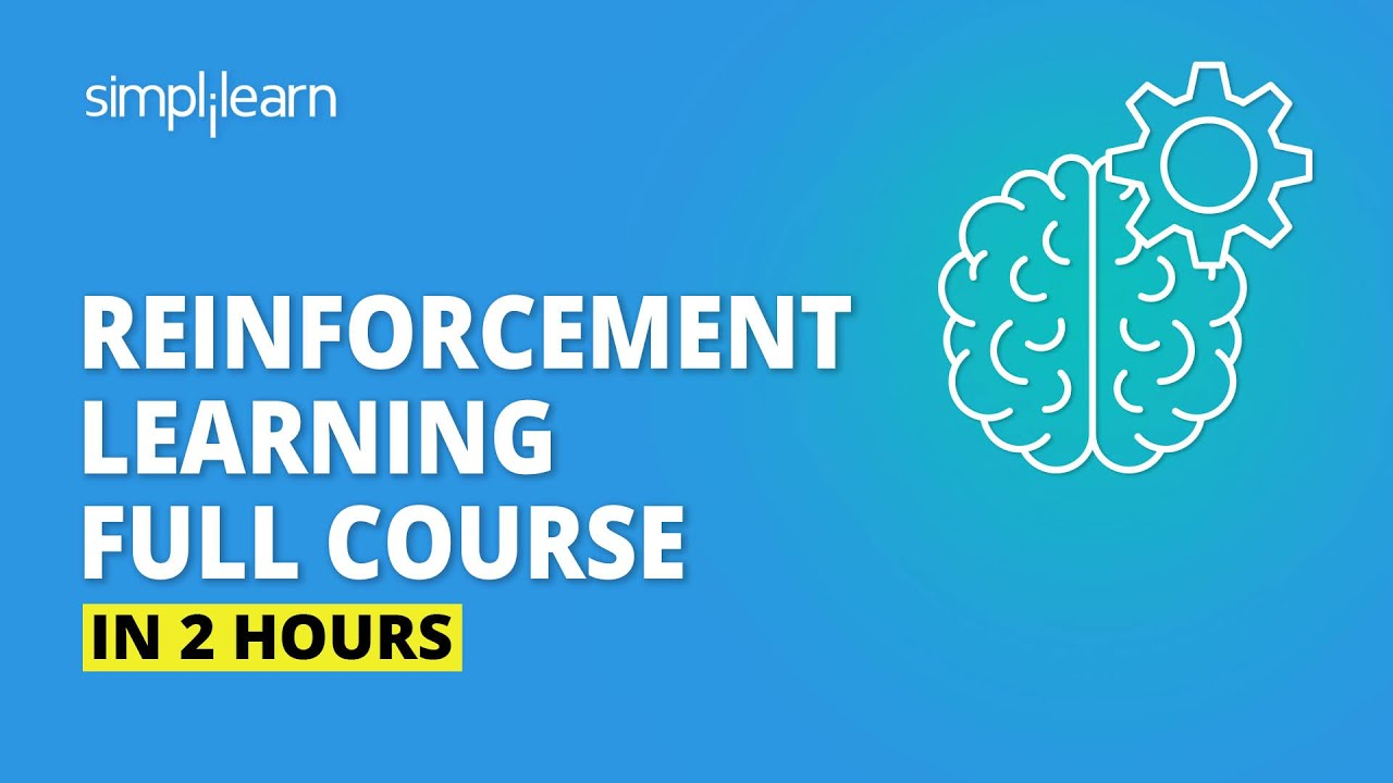 Reinforcement Learning Full Course | Reinforcement Learning In Machine Learning