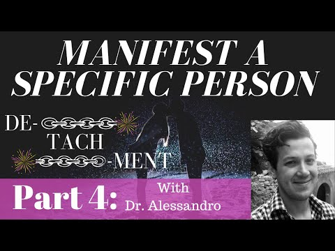 Manifest a specific person and detachment - Part 4 | Neville Goddard | The Law Of Attraction