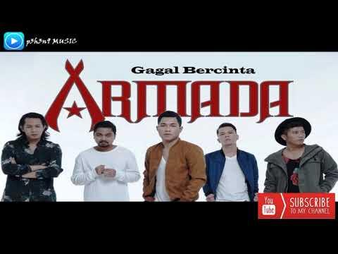 Armada - Gagal Bercinta (Original Audio)