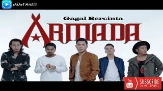 Armada - Gagal Bercinta (Original Audio)