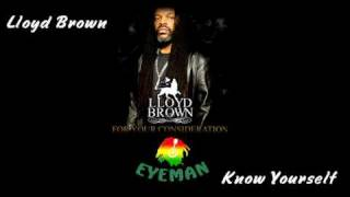Lloyd Brown - Know Yourself (Jah Live Riddim)
