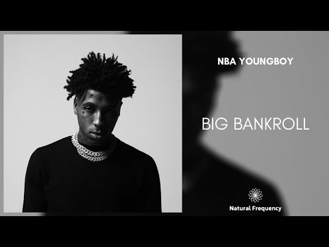 YoungBoy Never Broke Again – Big Bank Roll [432Hz]