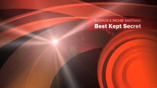 DJ Chus & Richie Santana - Best Kept Secret (Jetro Mix) -Nirvana Rec