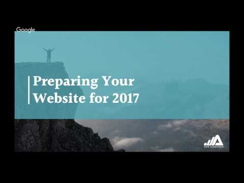 Webinar: Preparing Your Website For 2017