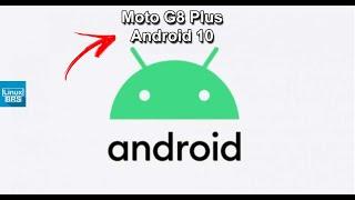 MOTO G8 PLUS - CHEGANDO o Android 10 - Informações