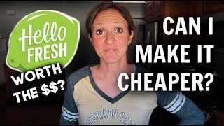 IS HELLO FRESH WORTH IT? | Hello Fresh vs. Homemade!