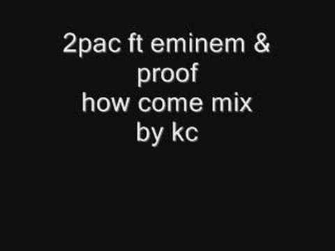how come kcmix 2pac ft d12