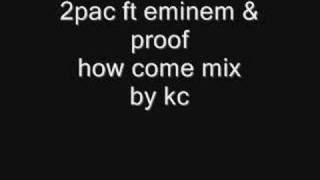 how come kc mix 2pac ft d12