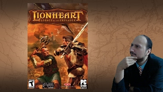 "Gaming History: Lionheart Legacy of the Crusader ""It's Fallout with swords.. wait, what?"""