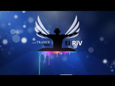 Vokal Trance Megamix 2018 vol 3 by El Riv