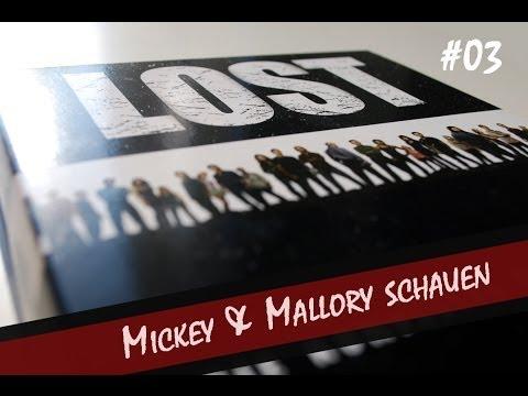 Mickey & Mallory schauen #03 Das Lost Finale