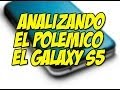Analisis Samsung Galaxy S5 el movil mas criticado del mundo