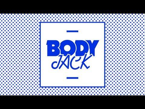 Bodyjack - I Wanna Be