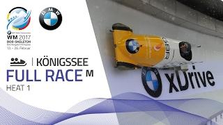 Full Race 2-Man Bobsleigh Heat 1 | KÖnigssee | BMW IBSF World Championships 2017
