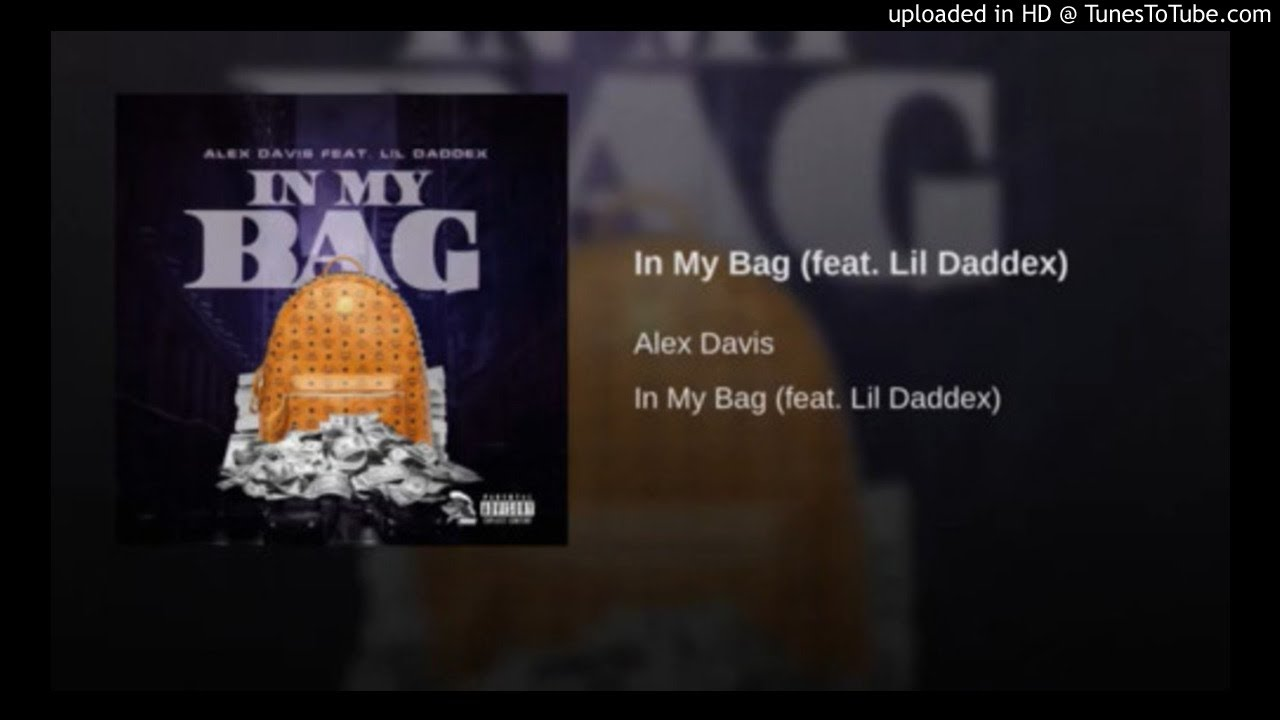 Alex Davis - In My Bag (feat. Lildaddex)