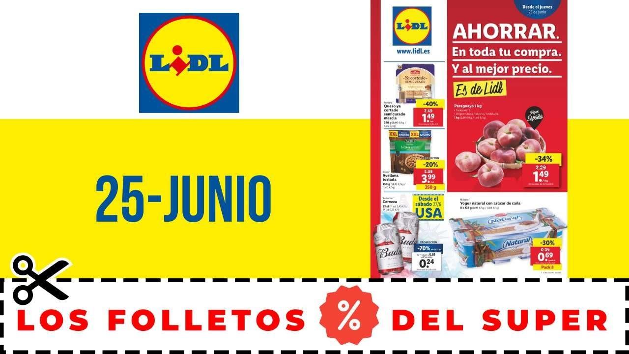 SUPERMERCADO LIDL FOLLETO OFERTAS LIDL 25 JUNIO