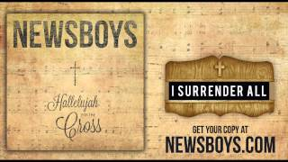 Watch Newsboys I Surrender All video