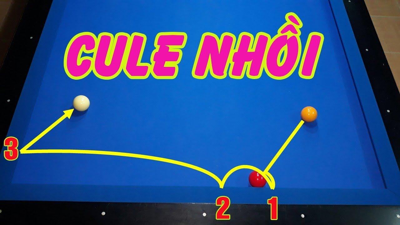 Cách đánh Cule Bida cơ bản và Cule nhồi 3 băng