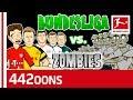 Bundesliga vs. Zombies - Halloween 2018 Special - Powered By 442oons