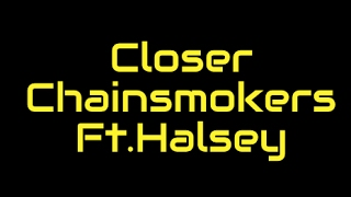 The Chainsmokers Ft. Halsey   Closer   Sped Up  
